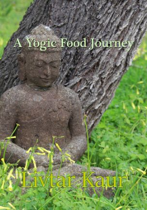 Yogic Food Journey